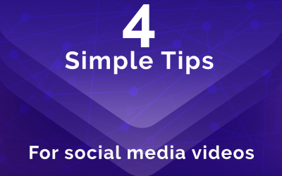 4 Simple Tips For a Successful Social Media Video